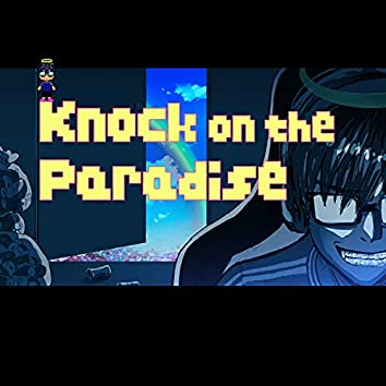 Knock on The paradise