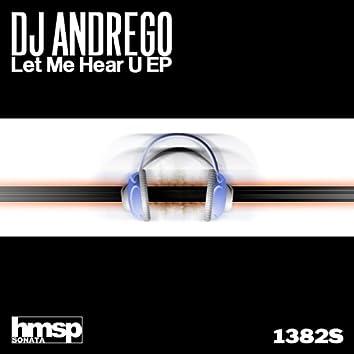 Let Me Hear U EP