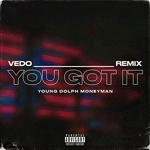 Vedo, Young Dolph & Money Man