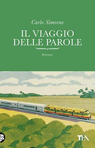 Il viaggio delle parole (Italian Edition)