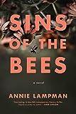 Sins of the Bees: A Novel