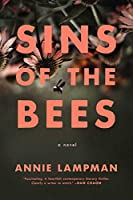 Sins of the Bees: A Novel