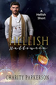 Hellish Halloween by [Charity Parkerson]