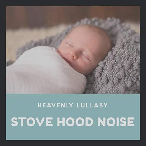 Stove Hood White Noise