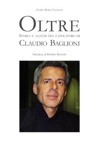 Oltre Storia E Analisi Del Capolavoro Di Claudio Baglioni.