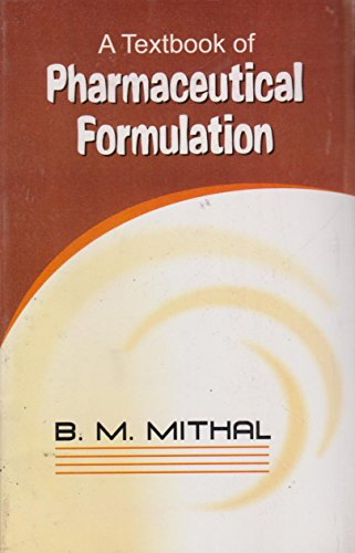 A Textbook Of Pharmaceutical Formulation