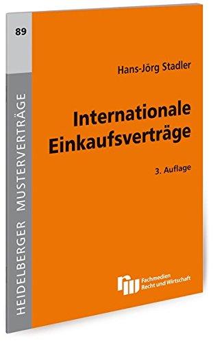 Internationale Einkaufsverträge (Heidelberger Musterverträge)