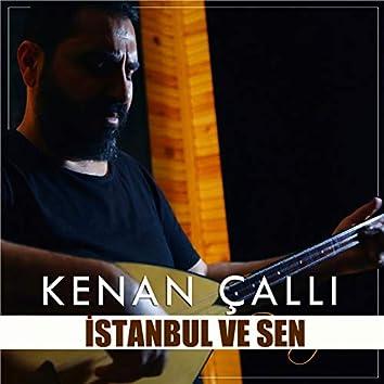 İstanbul Ve Sen