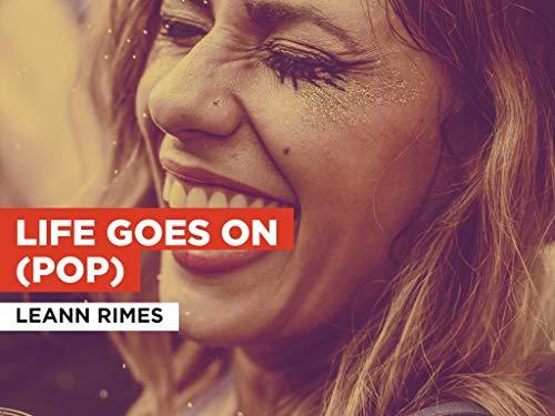 Life Goes On (Pop) al estilo de LeAnn Rimes