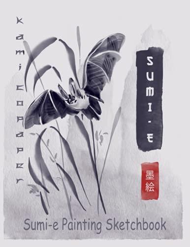 Sumi-e Painting: Blank Drawing Book, Master the meditative art of Japanese brush painting. Beautiful ink painting using Japanese brushwork.