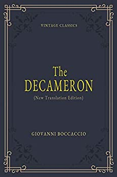 The Decameron (Annotated): Penguin Classics Deluxe Edition by [Giovanni Boccaccio, James Peters, John Payne]