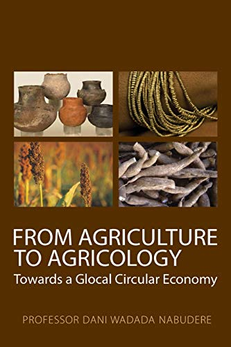 From Agriculture to Agricology: Towards a Glocal Circular Economy