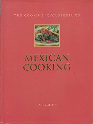The Cook's Encyclopedia od Mexican Cooking (Mexican Cooking) PDF Books