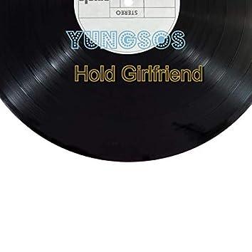 Hold Girlfriend