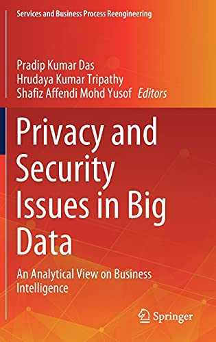 Privacy and Security Issues in Big Data: An Analytical View on Business Intelligence Front Cover