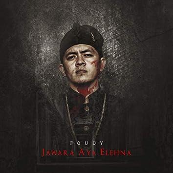 Jawara Aya Elehna