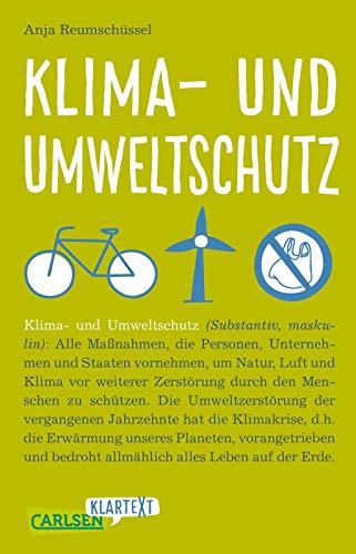 Carlsen Klartext: Klima- und Umweltschutz: Das Buch zur aktuellen Debatte: sorgfältig recherchiert, klar geschrieben und immer auf Augenhöhe mit den LeserInnen.