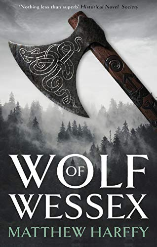Wolf of Wessex: A gripping, action-packed historical thriller