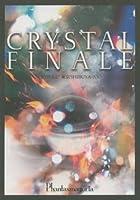 CRYSTAL FINALE [DVD]