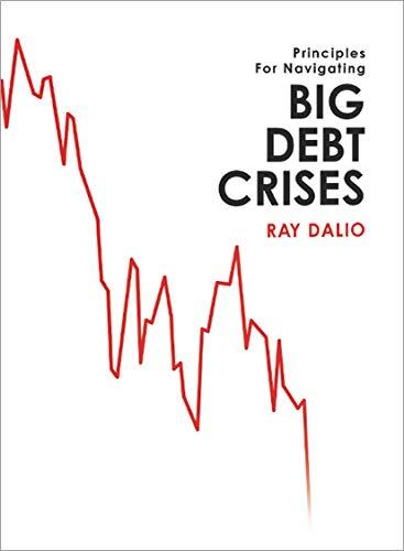 Big Debt Crises eBook: Dalio, Ray: Amazon.co.uk: Kindle Store