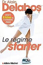 Livres Le Régime starter: Jusqu'à 8 kilos en 4 semaines maxi PDF