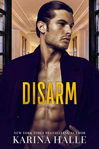 Disarm (The Dumonts Book 2)