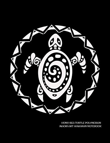 Honu Sea Turtle Polynesian Maori Art Hawaiian Notebook: Lined College Ruled Paper For Work, Home Or School. Stylish Polynesian Artwork Pattern Note Pad Journal Diary 8.5 x 11 Inch Soft Cover. download ebooks PDF Books