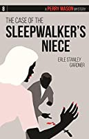 The Case of the Sleepwalker's Niece 0671778935 Book Cover