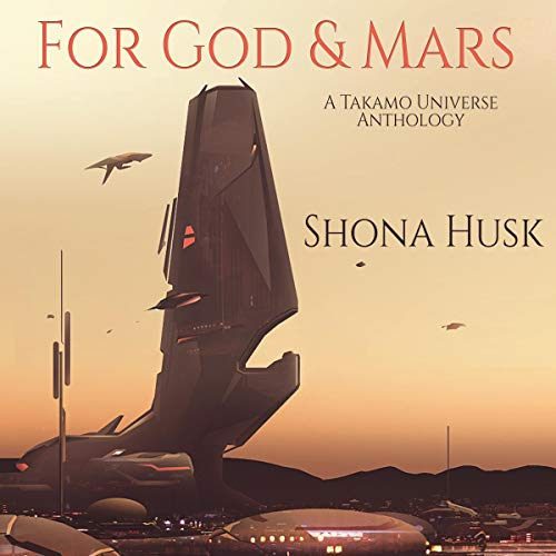 For God and Mars Audiobook By Shona Husk cover art