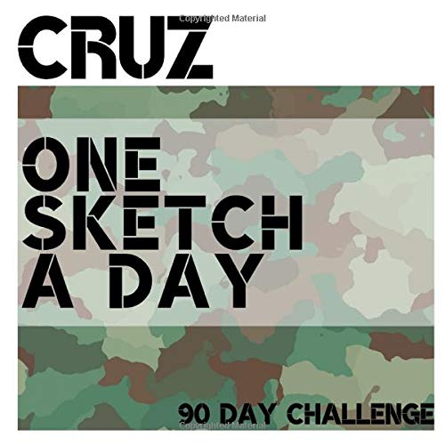 Cruz: Personalized camo sketchbook with name: One sketch a day for 90 days challenge