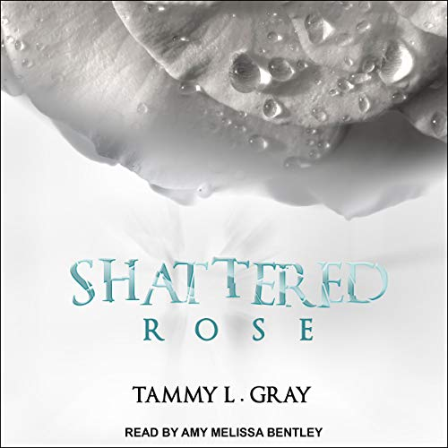 Shattered Rose     Winsor Series, Book 1              By:                                                                                                                                 Tammy L. Gray                               Narrated by:                                                                                                                                 Amy Melissa Bentley                      Length: 12 hrs and 33 mins     Not rated yet     Overall 0.0
