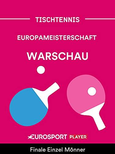 Tischtennis: Europameisterschaft in Warschau (POL)