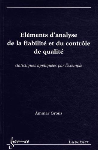 Eléments d'analyse de la fiabilité et du contrôle de qualité