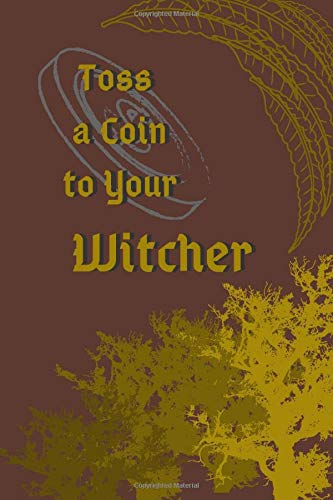 Toss a Coin to Your Witcher: Journal for the Plenty