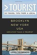 Greater Than a Tourist- Brooklyn New York USA: 50 Travel Tips from a Local (Greater Than a Tourist New York Series)