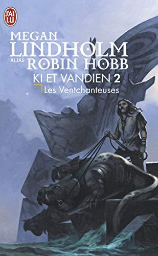 Ki et Vandien, Tome 2 : Les ventchanteuses