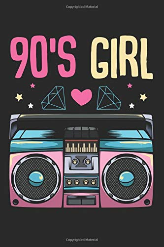 "90s Girl: Style Retro Vintage Outfits Clothes Old Radio Best Funny Gift Ideas Composition College Notebook and Diary to Write In / 120 Pages of Ruled Lined & Blank Paper / 6""x9"""