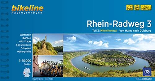 Rhein-Radweg / Rhein-Radweg Teil 3: Mittelrheintal · Von Mainz nach Duisburg, 305 km, 1:75.000, wetterfest/reißfest, GPS-Tracks Download, LiveUpdate (Bikeline Radtourenbücher)