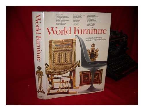 World Furniture; an Illustrated History [By] Douglas Ash [And Others]