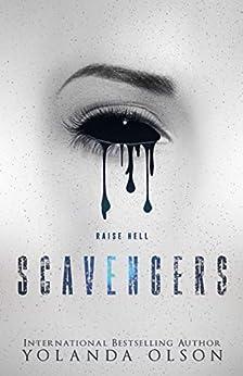 Scavengers (Malediction Duet Book 1) by [Yolanda Olson, Vixen Designs, Pretty in  Ink Creations]