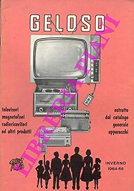 Televisori magnetofoni radioricevitori ed altri prodotti. Bollettino inverno 1964-65.