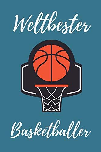 WELTBESTER BASKETBALLER: A4 Notizbuch 52 WOCHEN KALENDER Geschenkidee für Basketball Spieler   schönes Geschenk für Basketballer und Fans   Trainingsbuch   Planer   Teamgeschenk