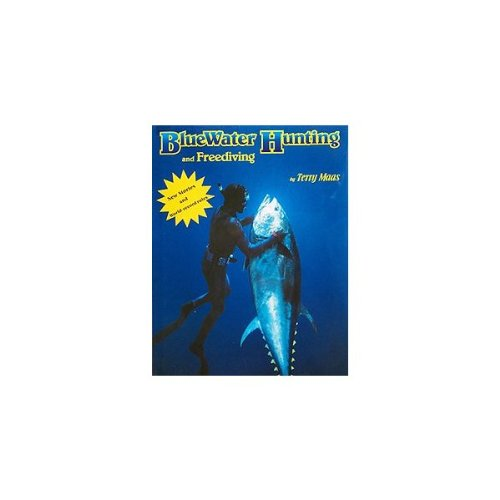 BlueWater Hunting and Freediving by Terry Maas Hardcover Book (acc86)