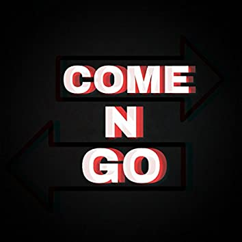 Come N Go (feat. Kevin K)