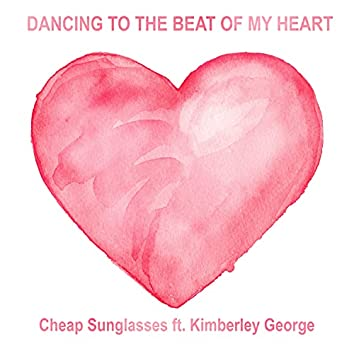 Dancing to the Beat of My Heart