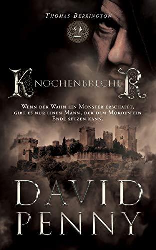 Knochenbrecher (Thomas Berrington Historisches Roman 2)
