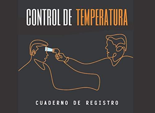 CONTROL DE TEMPERATURA: CUADERNO DE REGISTRO. Seguimiento de las mediciones de temperatura de sus empleados | Controle un acceso seguro a su empresa o negocio | Hasta 1000 registros. ✅
