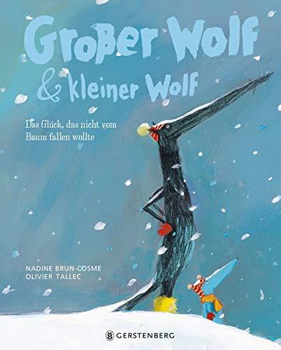 Großer Wolf & kleiner Wolf - Das Glück, das nicht vom Baum fallen wollte: Midi-Ausgabe (Tapa dura)