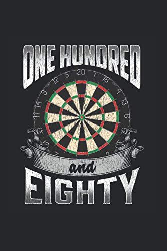 One Hundred and Eighty: Dart 180 Einhundertachtzig Dartspieler Notizbuch DIN A5 120 Seiten für Notizen Zeichnungen Formeln | Organizer Schreibheft Planer Tagebuch