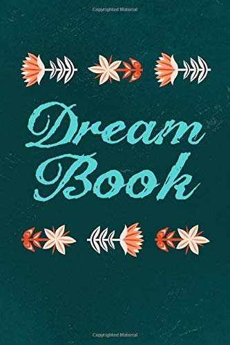Dream Book: This Dream Diary assists on recording your Dreams, Personal Reflections, Feelings and Waking Dream Experiences. Great Tracker and Journal ... Men and Women with or without lucid Dreams